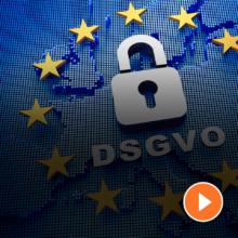 DSGVO - Datenschutzgrundverordnung - ein Überblick